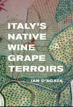 Wine Book Review: Ian D'Agata on Italy's Native Wine Grape Terroirs